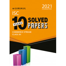 10 Years Solved Papers  Commerce ISC Class 12 for 2021