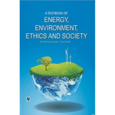 A Textbook Of Energy, Environment, Ethics and Society (Laxmi Publications)