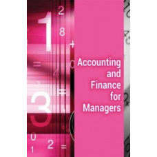Accounting and Finance for Managers Notes (Faculty Notes)