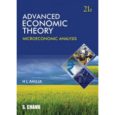 Advanced Economic Theory Microeconomic Analysis (SChand Publications)