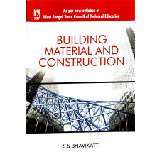 Building Materials and Construction by SS Bhavikatti for WBSCTE