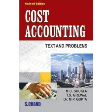 Cost Accounting Text and Problems (SChand Publications)