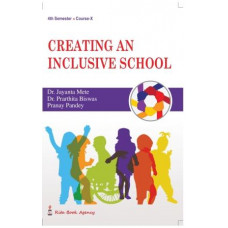 Creating An Inclusive School 4th Semester Rita publication by Mete Biswas and Pandey