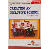 Creating an Inclusive School B.Ed Semester IV Aaheli Publisher