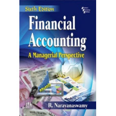 Financial Accounting A Managerial Perspective (PHI Learning)