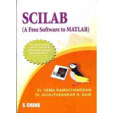 SCILAB A Free Software To Matlab (S. Chand Publishing)