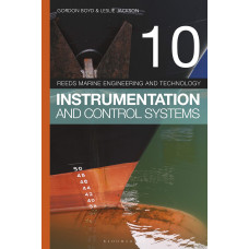 Reeds Marine Engineering And Technology 10  Instrumentation And Control Systems (Bloomsbury Publishing)