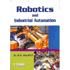 Robotics And Industrial Automation (S. Chand Publishing)