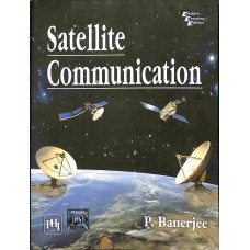 Satellite Communication ( PHI Learning Private Limited)