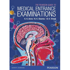 The Pearson Guide to the Medical Entrance Examinations for NEET/AFMC/AIIMS  (English, Paperback, Arora K. K.)