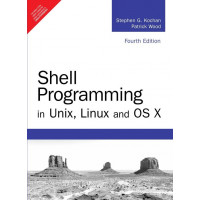 Shell Programming in Unix, Linux and OS X, 4e