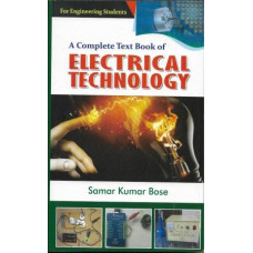 Electrical Technology by Samar Kumar Bose For Engineering Students Lakshmi Prakashani