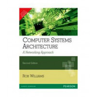 Computer Systems Architecture : A Networking Approachf