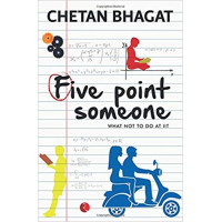 Five Point Someone - What Not to do at Iit