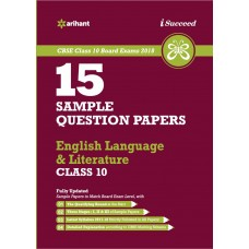 CBSE 15 Sample Papers ENGLISh LANGUAGE & LITERATURE for class 10th