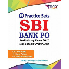 15 Practise Sets SBI BANK P.O. Pre Exam with 2016 Solved Paper (2017 Edition)