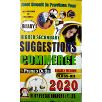 Bijay Higher Secondary Suggestions for Commerce Class 12 (English Medium) Bijay Suggestion