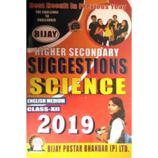 Bijay Higher Secondary Suggestions for Science Class 12 (English Medium) Bijay Suggestion