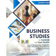 Business Studies with Case Studies for Class 12 ( Sandeep Garg)